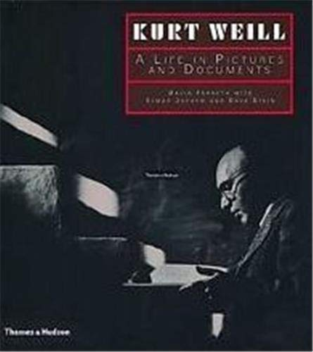 9780500974872: Kurt Weill A Life in Pictures and Documents