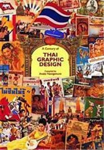 9780500974889: A Century of Thai Graphic Design (River Books)