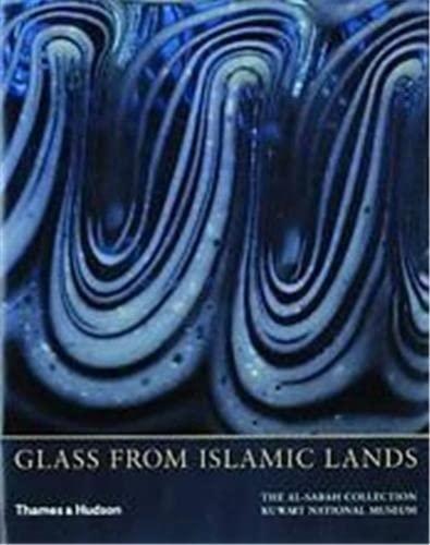 9780500976067: Glass from Islamic Lands (Hardback) /Anglais: The Al-Sabah Collection
