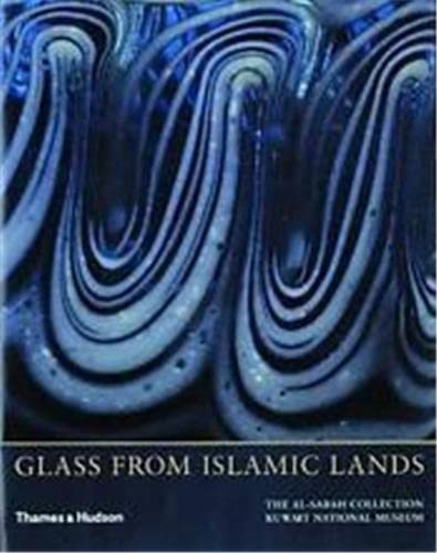 9780500976067: Glass From Islamic Lands: The al-Sabah Collection