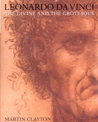9780500976180: Leonardo Da Vinci: The Divine and the Grotesque