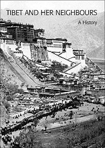 9780500976319: Tibet and Her Neighbours
