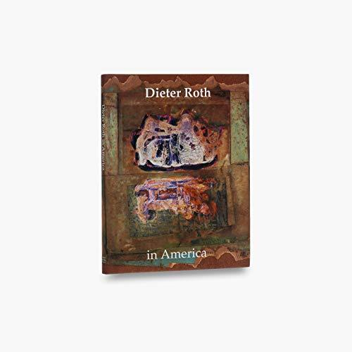 9780500976425: Dieter Roth In America