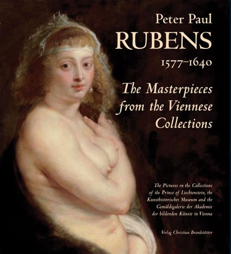 9780500976470: Peter Paul Rubens, 1577-1640: The Masterpieces from the Viennese Collections