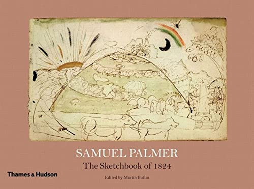 9780500976517: Samuel Palmer: The Sketchbook of 1824