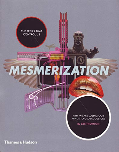 9780500976791: Mesmerization. by Gee Thomson