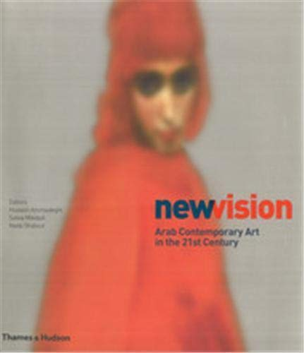 9780500976982: New Vision: Arab Contemporary Art in the 21st Century