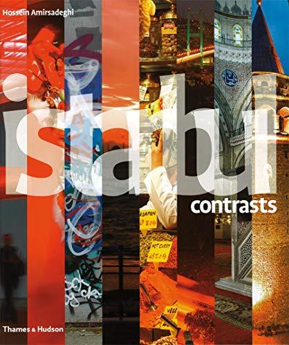 Istanbul Contrasts (Hardback): Hossein Amirsadeghi