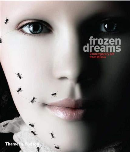 9780500977064: Frozen Dreams: Contemporary Art in Russia. by Hossein Amirsadeghi, Jo Vickery
