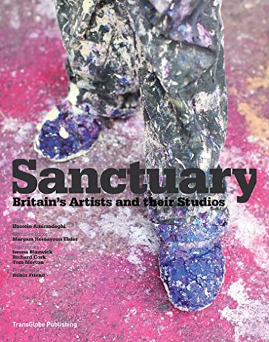 9780500977071: Sanctuary: Britain's Artists and their Studios