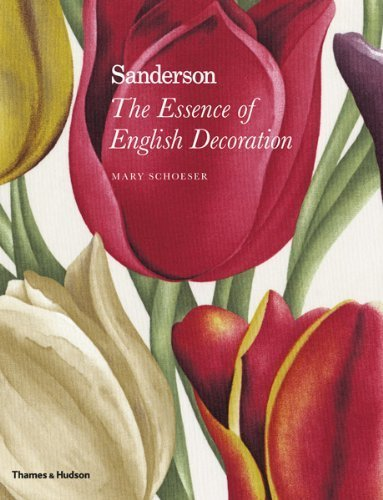 Sanderson: The Essence of English Decoration by: Mary Schoeser