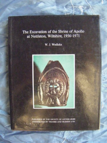 9780500990322: The excavation of the Shrine of Apollo at Nettleton, Wiltshire, 1956-1971 (Reports of the Research Committee of the Society of Antiquaries of London)