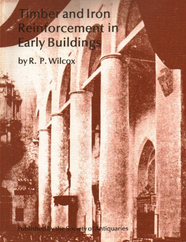 9780500990339: Timber and iron reinforcement in early buildings (Occasional paper)
