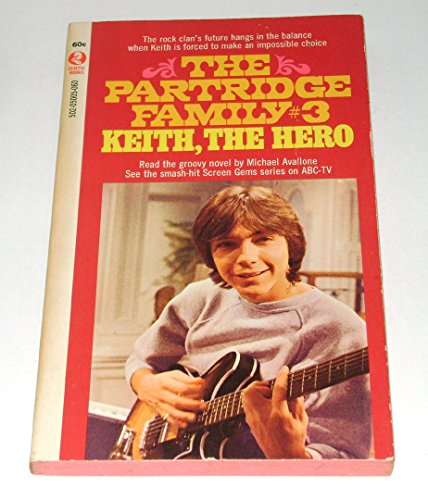 The Partridge Family #3 Keith, the Hero: Michael Avallone