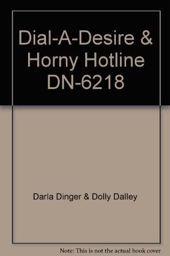 9780503062187: Dial-A-Desire & Horny Hotline DN-6218