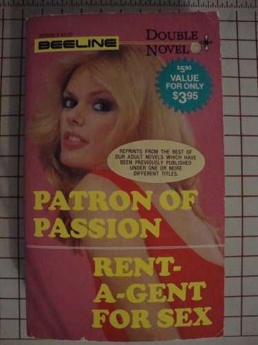 9780503069506: Patron of Passion/rent-a-gent for Sex