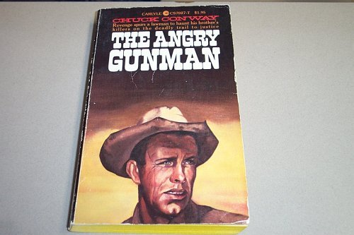 The Angry Gunman: Chuck Conway