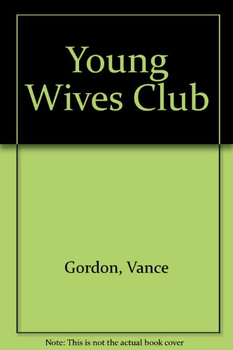 Young Wives Club: Gordon, Vance