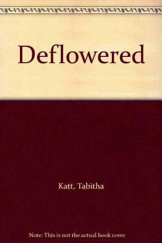 9780503503468: Deflowered