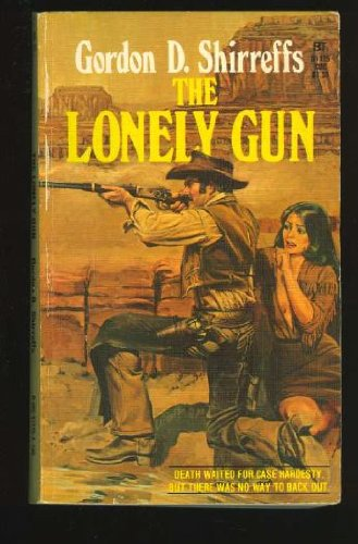 9780505511751: The Lonely Gun