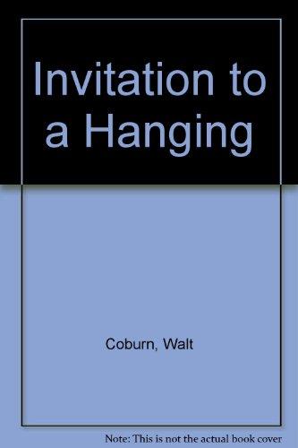 Invitation to a Hanging: Coburn, Walt