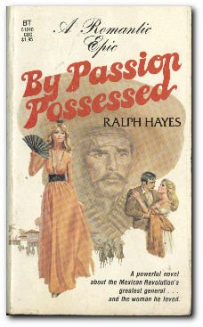 By Passion Possessed: Hayes, Ralph