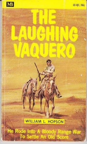 9780505512451: Laughing Vaquero