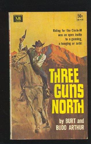 Three Guns North: Burt and Budd Arthur