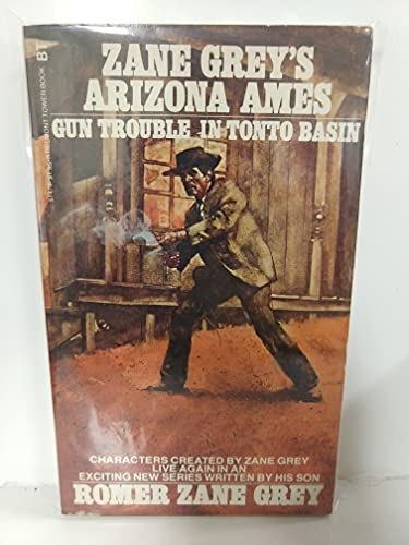 9780505514790: Title: Arizona Ames Gun Trouble in Tonto Basin