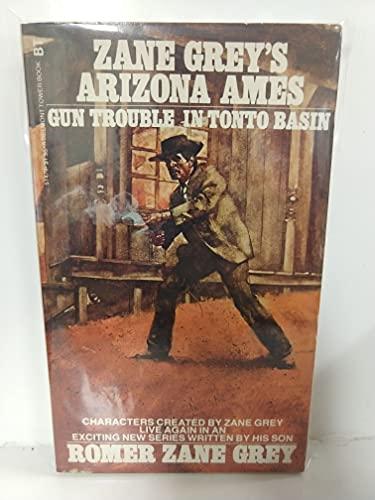 9780505514790: Title: Arizona Ames Gun Trouble in Tonto Basin