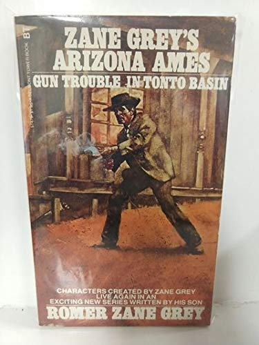 9780505514790: Arizona Ames : Gun Trouble in Tonto Basin