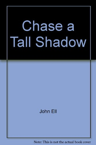 9780505516558: Chase a Tall Shadow