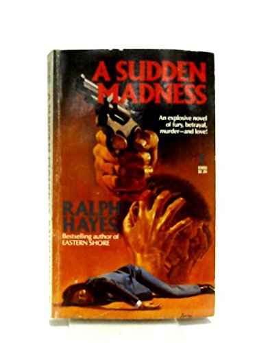 A Sudden Madness (0505516934) by Hayes, Ralph
