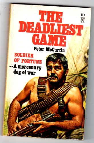 9780505517678: The Deadliest Game (Soldier of Fortune)