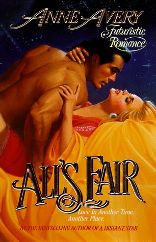 9780505519375: All's Fair (Love Spell Futuristic Romance)