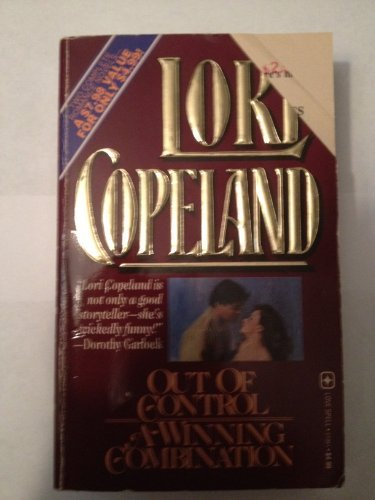 Out of Control/a Winning Combination/2 Novels in 1 Volume (9780505519511) by Lori Copeland