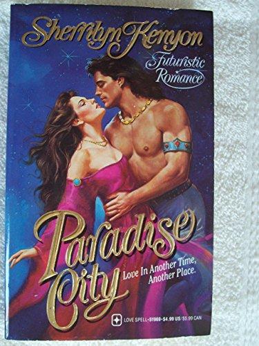 9780505519696: Paradise City (Love Spell Futuristic Romance)