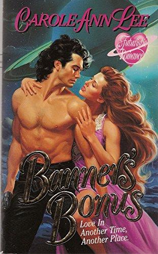 9780505520272: Banner's Bonus (Futuristic Romance)