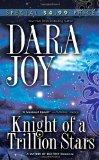 9780505520388: Knight of a Trillion Stars (Futuristic Romance)