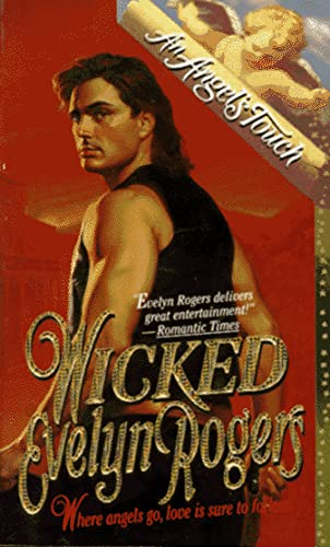 Wicked: An Angels Touch Romance: Evelyn Rogers