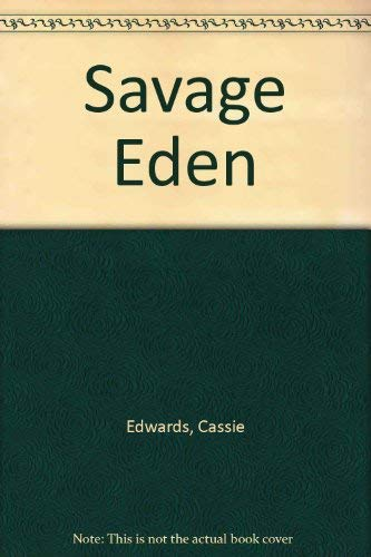 Savage Eden (0505520974) by Cassie Edwards
