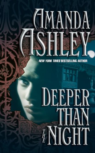 Deeper Than the Night: Ashley, Amanda