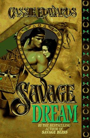 9780505521613: Savage Dream (Savage (Leisure Paperback))