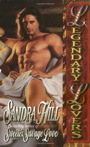 Sweeter Savage Love (Love Spell timeswept romance: Hill, Sandra