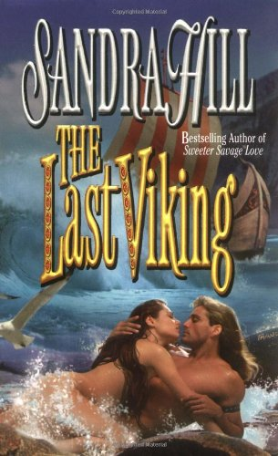 9780505522559: The Last Viking (Love Spell timeswept romance)