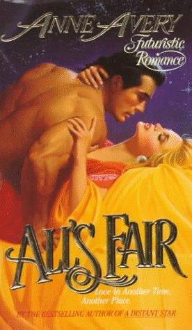 9780505522573: All's Fair