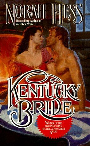 9780505522702: Kentucky Bride (Love Spell historical romance)