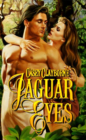 Jaguar Eyes (0505522845) by Claybourne, Casey