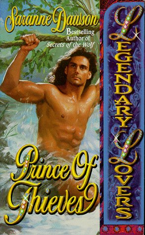 9780505522887: Prince of Thieves (Legendary Lovers)