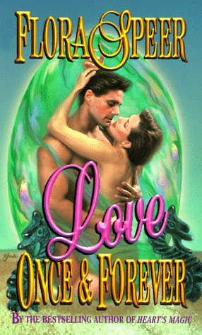 9780505522917: Love Once and Forever (Love Spell timeswept romance)